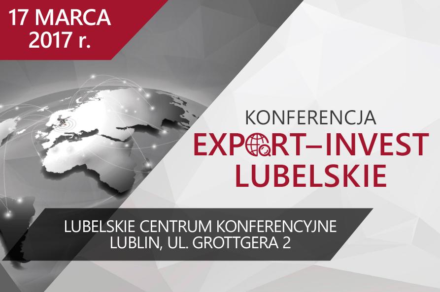 """Export – Invest Lubelskie"" – zaproszenie na konferencję"