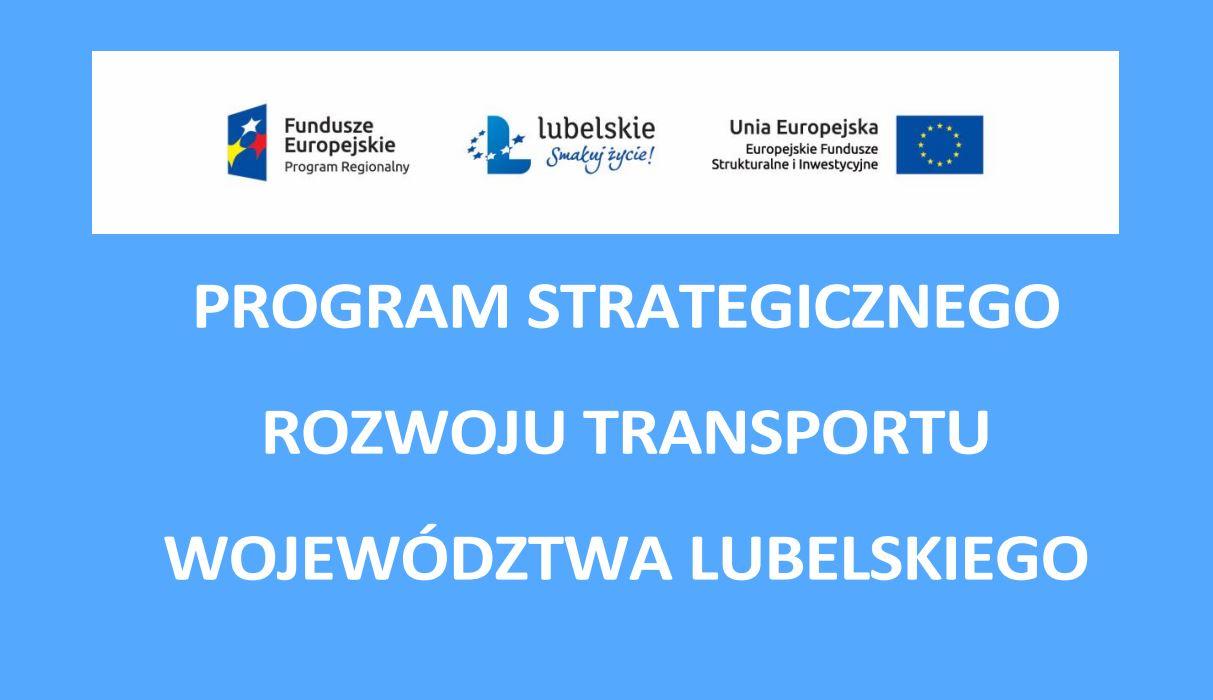 Ogłoszenie o przystąpieniu do konsultacji społecznych projektu zmiany Programu Strategicznego Rozwoju Transportu Województwa Lubelskiego