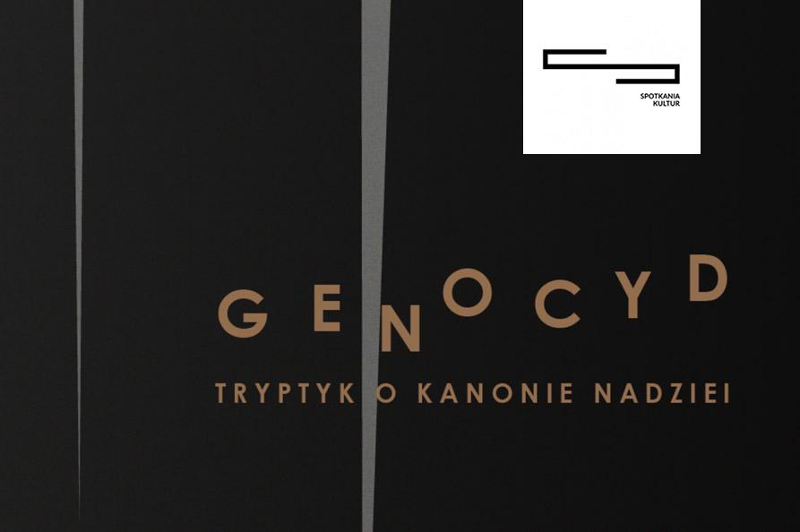 """Genocyd – """"Tryptyk o kanonie nadziei"""""""