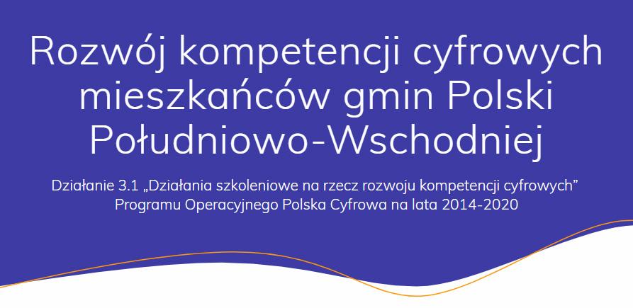 """Konferencja """"Rozwój kompetencji cyfrowych mieszkańców gmin Polski Południowo-Wschodniej"""""""