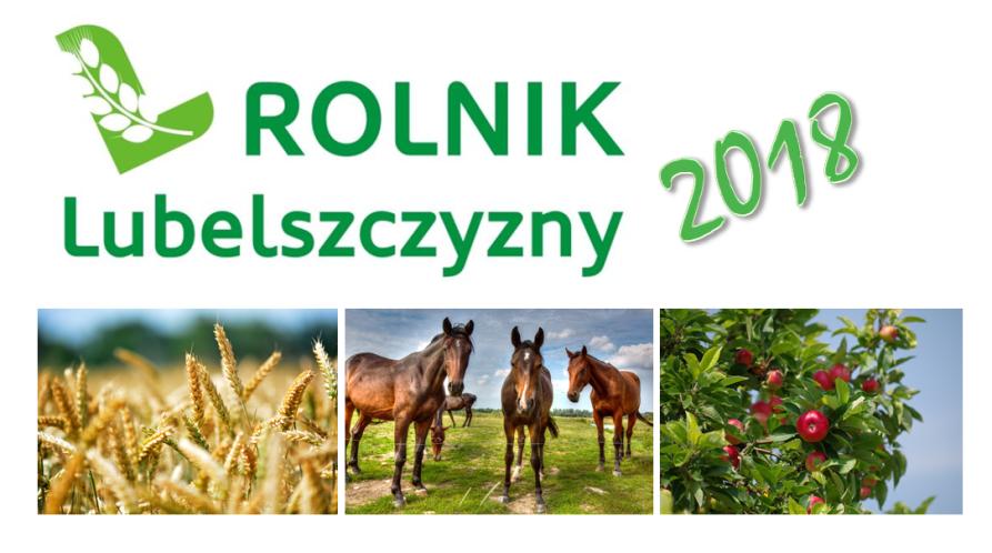 """Znamy kandydatów do tytułu """"Rolnik Lubelszczyzny 2018"""""""