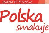 """""""Polska Smakuje"""", a Lubelskie najbardziej!"""