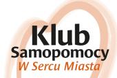 Klub Samopomocy w Sercu Miasta