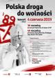 Polska droga do wolności – zaproszenie