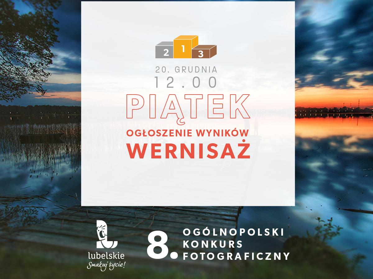 """8. Ogólnopolski Konkurs Fotograficzny """"Lubelskie. Smakuj życie!"""" Zapraszamy na wernisaż"""