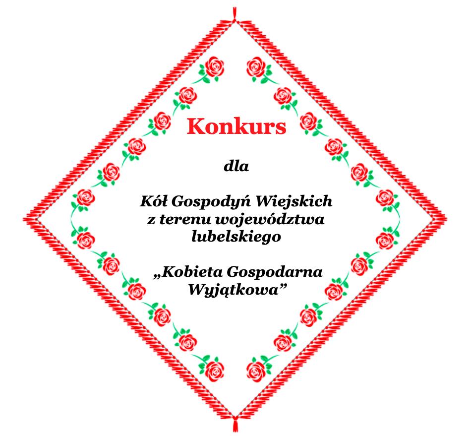 Rusza wielki konkurs dla Kół Gospodyń Wiejskich z terenu województwa lubelskiego!