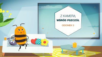 Obrazek zapowiadający trzeci odcinek serii z kamerą wśród pszczół. Komiskowa pszczoła siedi na sofie.