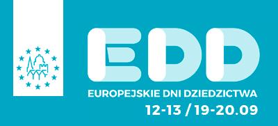 Europejskie Dni Dziedzictwa – nabór zgłoszeń