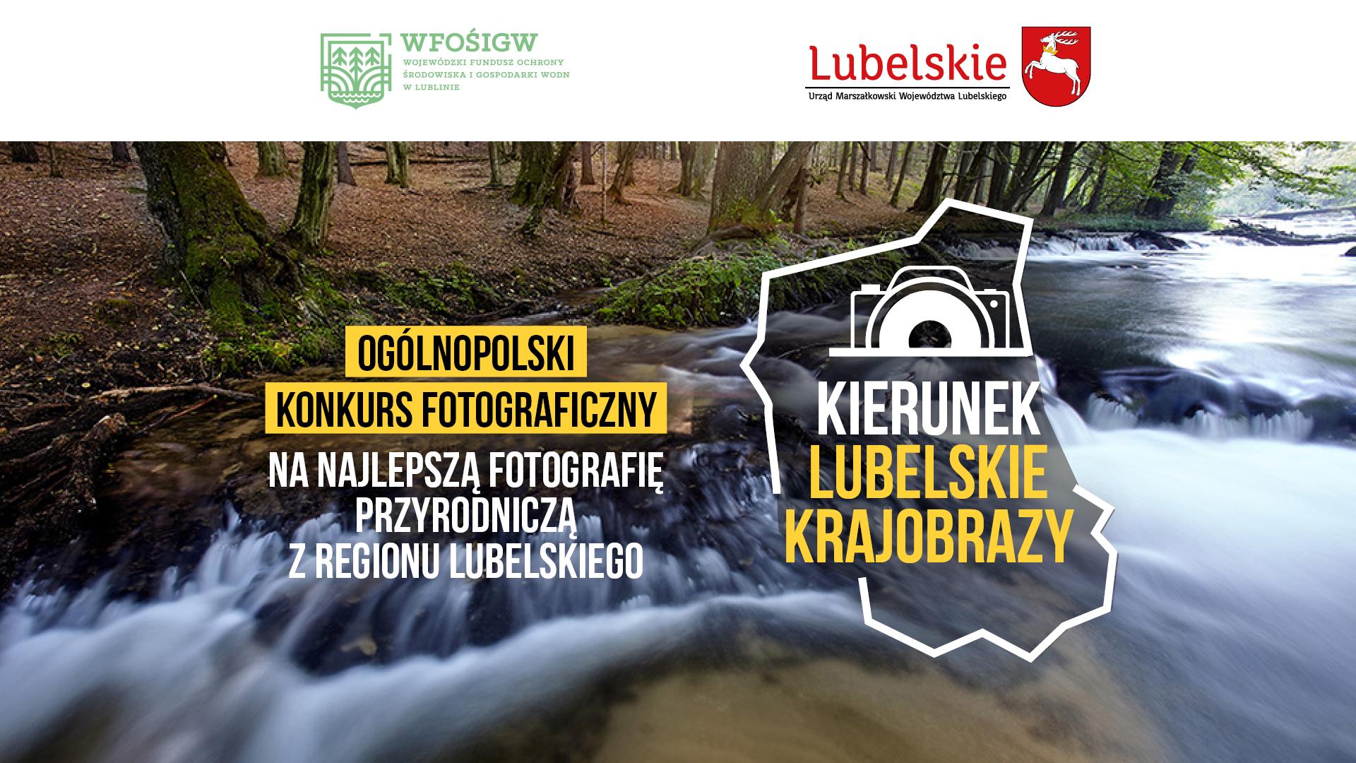 Plakat informujący o ogólopolskim konkursie fotograficznym na najlepszą fotografię przyrodniczą z regionuy lubelskiego