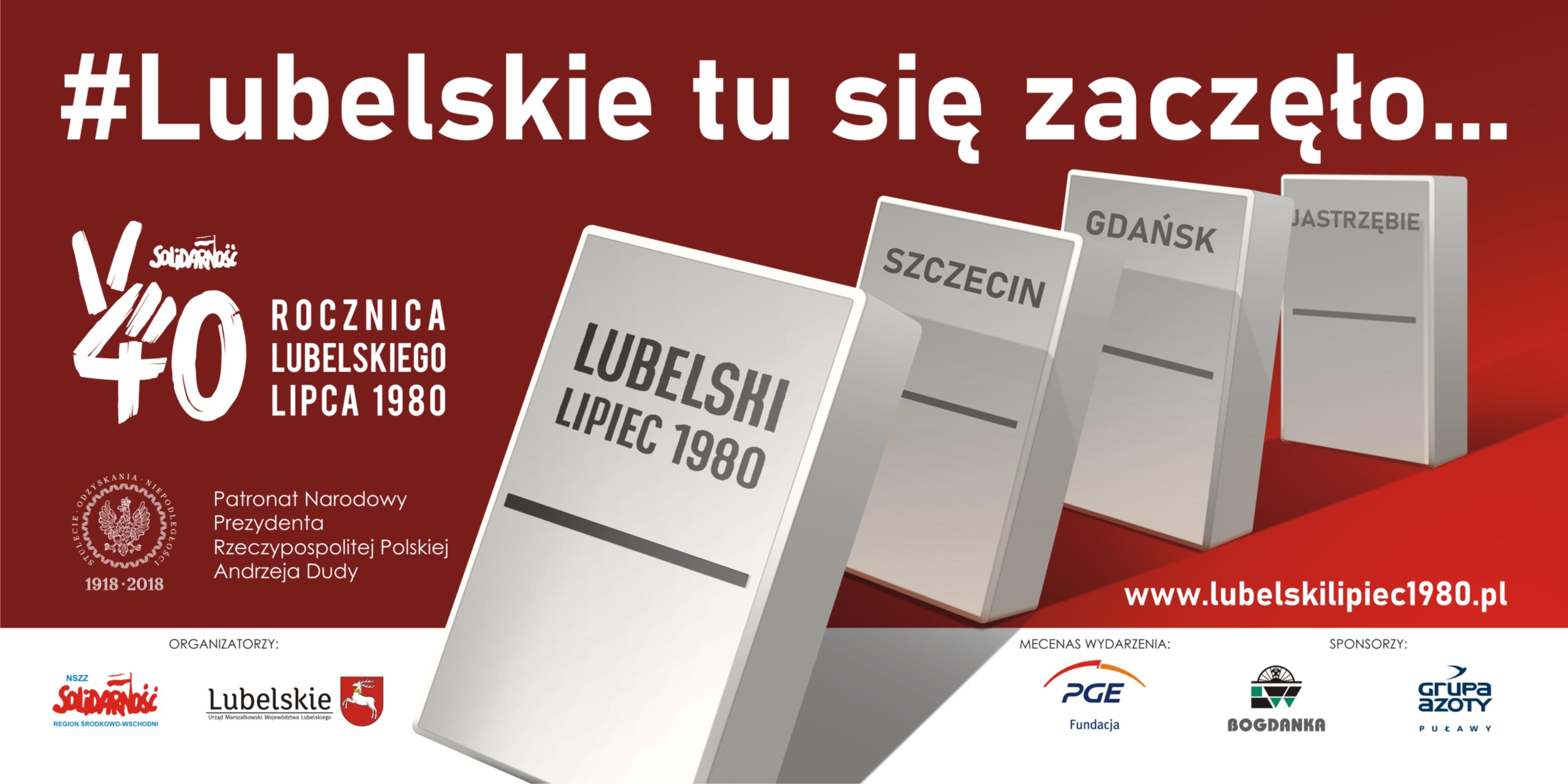 40. rocznica Lubelskiego Lipca 1980