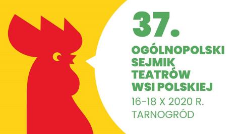 37. Ogólnopolski Sejmik Teatrów Wsi Polskiej