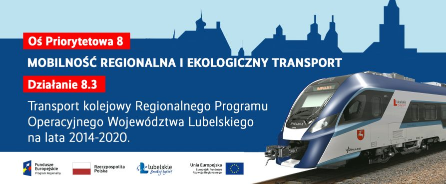 Grafika przedstawia napis Oś priorytetowa 8 Mobilność regionalna i ekologiczny transport działanie 8.3 Transport kolejowy Regionalnego Programu Operacyjnego Województwa Lubelskiego na lata 2014-2020. Z prawej zdjęcie fragmentu szynobusa z symbolami województwa