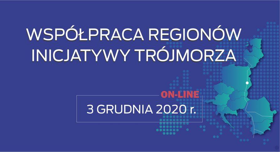 Współraca Regionów Inicjatywy Trójmorza 3 grudnia 2020