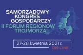 27-28 kwietnia 2021 – Samorządowy Kongres Gospodarczy II Forum Regionów Trójmorza