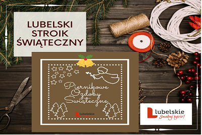 Plakaty konkursów na lubelski stroik świąteczny i piernikowe ozdoby świąteczne