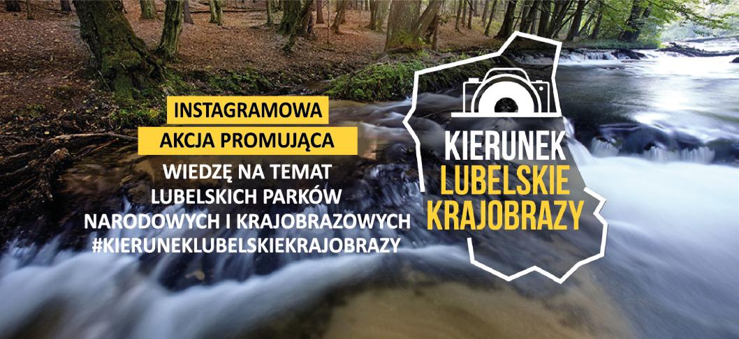 Nowa edycja akcji Kierunek lubelskie krajobrazy