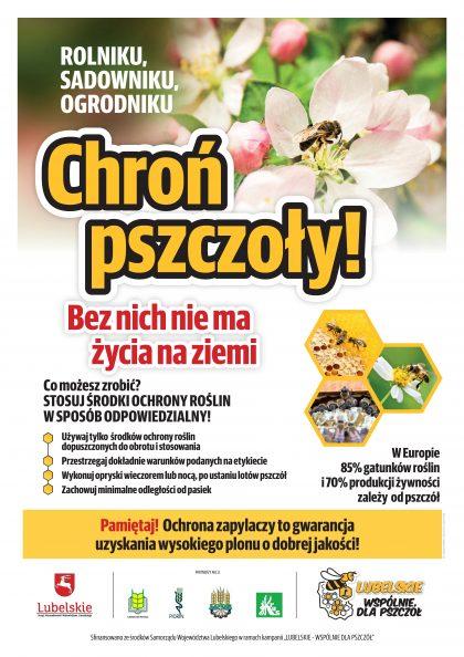 """Plakat zawiera hasło """"Chroń pszczoły! Bez nich nie ma życia na ziemi!"""" oraz informacje, jak odpowiedzialnie stosować środki ochrony roślin."""