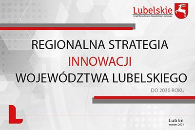 w górnym prawym rogu logotyp lubelskie, po środku napis Regionalna Strategia Innowacji Województwa Lubelskiego do 2030 roku
