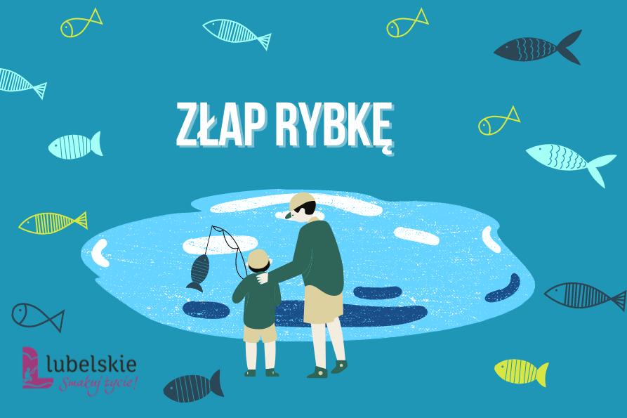 """Konkurs dla dzieci z województwa lubelskiego """"Złap rybkę"""""""
