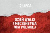 Białoczerwone tło, po środku na górze białą czcionką data 12 lipca, na czerwonym polu poniżej napis białą dzczionką Dzień walki i męczeństwa wsi polskiej